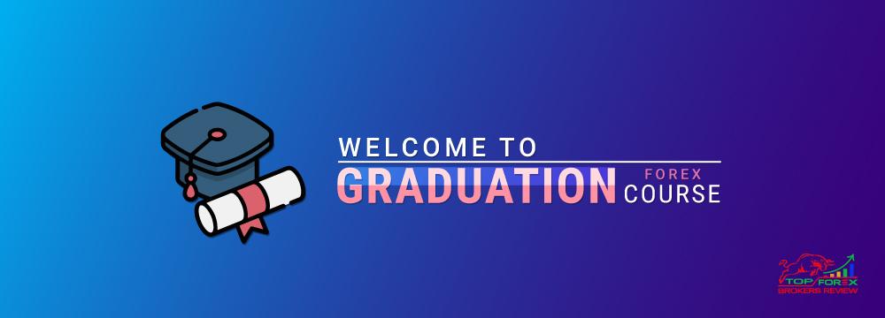 Graduation - forex training course, best forex training course