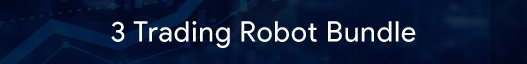 automated trading- 3 Trading Robot Bundle