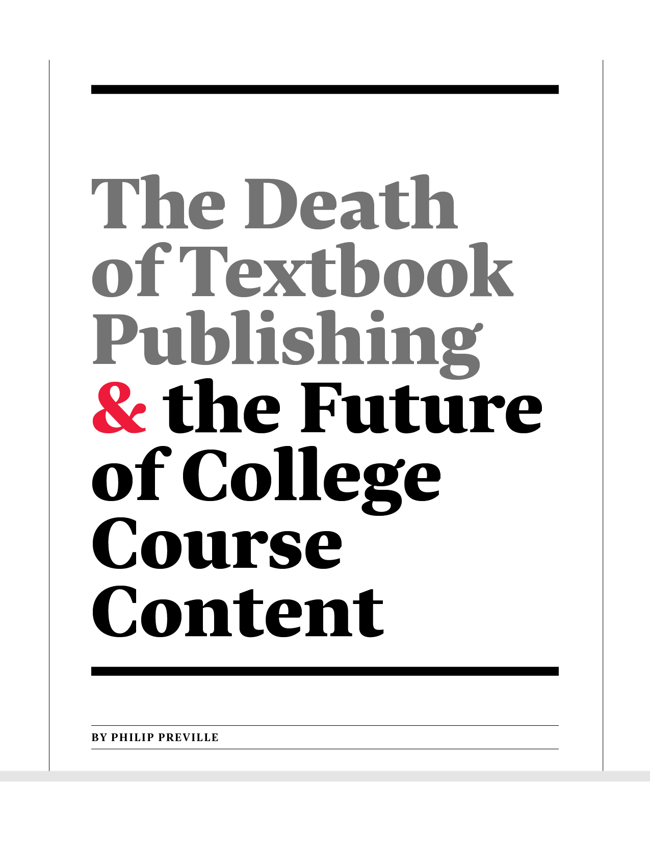 The Death of Textbook Publishing & The Future of College