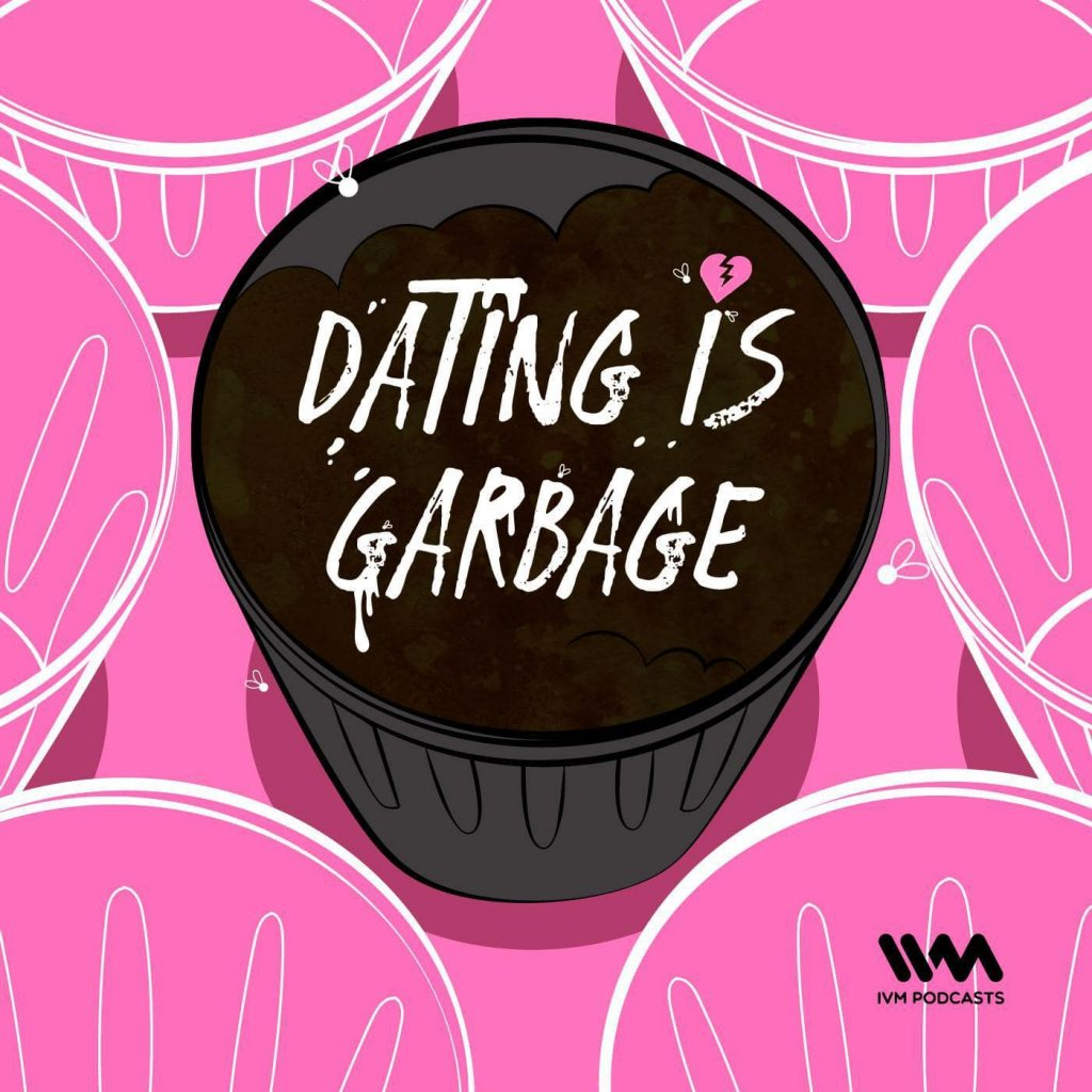 Dating-is-Garbage-Indian-Podcast