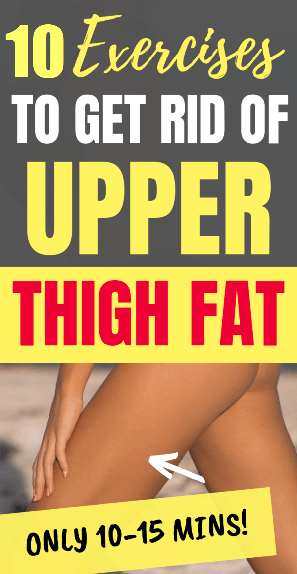 exercises to lose upper thigh fat
