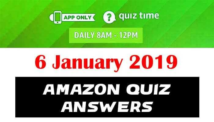 Amazon Quiz 6 January 2019