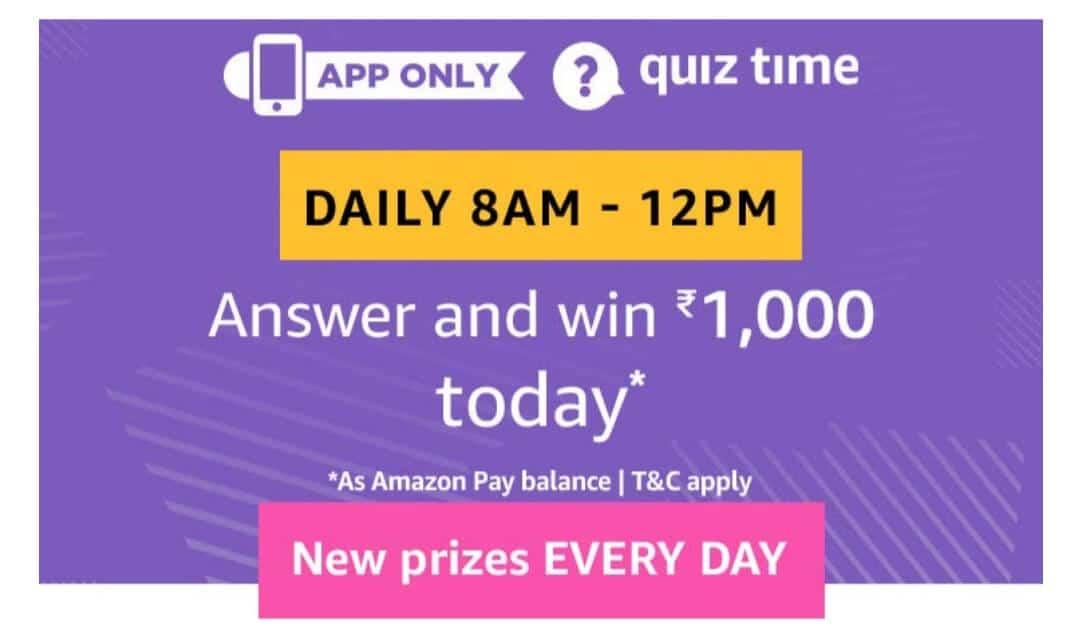 Amazon Quiz, Amazon Quiz 8 February answers, Amazon Quiz Answers 8 February 2019, Win Rs 1000 Amazon Pay Balance Answers Win Rs 1000 Amazon Pay Balance