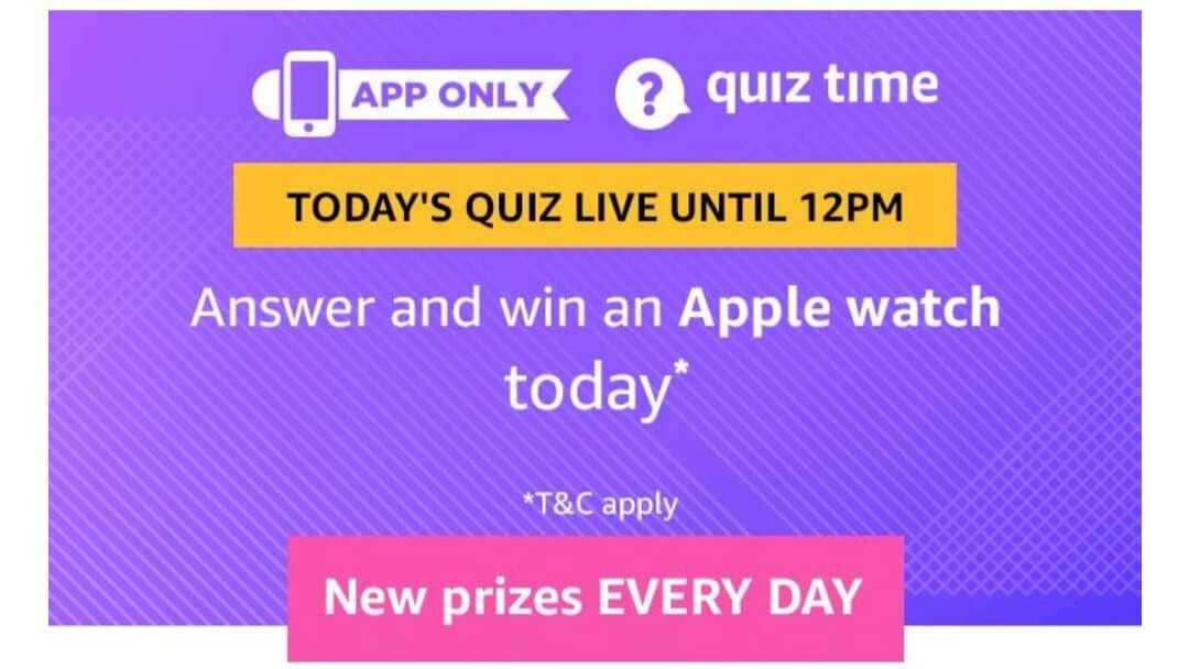Amazon quiz 20 july 2019 answers, apple watch