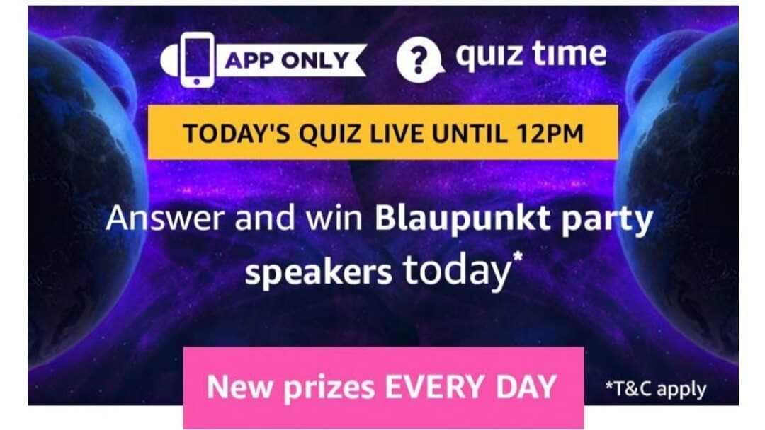 Amazon Quiz 21 May 2019 Answers Today - Blaupunkt Speaker