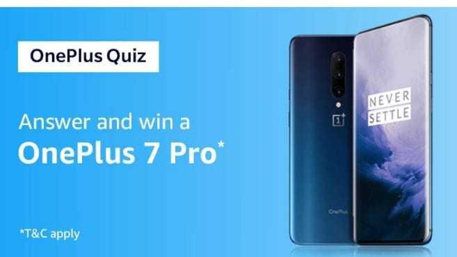 Amazon Quiz 30 June 2019 Answers - OnePlus 7 Pro | TOPHUNT