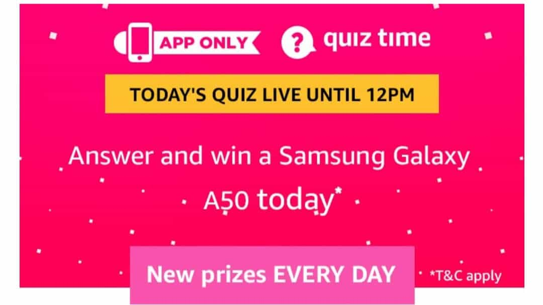 Amazon Quiz 28 August 2019 Answers Win - Samsung A50