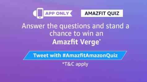 Amazon Amazfit Quiz Answers - Win Amazfit Verge