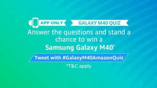 Amazon Galaxy M40 Quiz Answers - Samsung Galaxy M40 | TOPHUNT