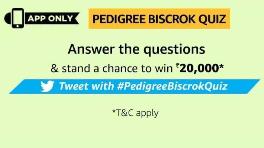 Pedigree Biscrok Quiz Answers Win - Rs20,000 Pay balance