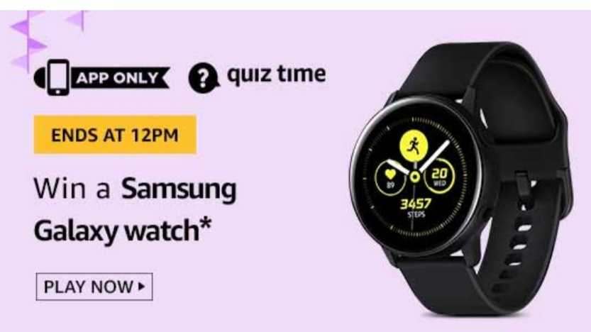 Amazon Quiz 21 September 2019 Answers Win - Samsung Watch
