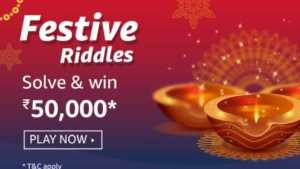 Amazon Festive Riddles Quiz Answers Solve & Win - ₹50,000