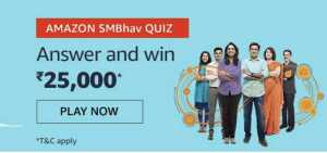 Amazon SMbhav Quiz Answers