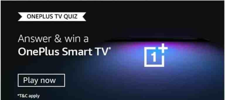Amazon OnePlus TV Quiz Answers Win - OnePlus Smart TV