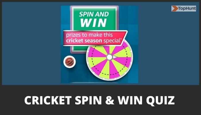Amazon T20 Cricket Fever Spin and win Quiz Answers Win Prizes