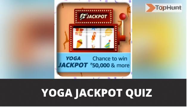 Amazon Yoga Jackpot Quiz Answers Win Rs.50,000 Pay Balance