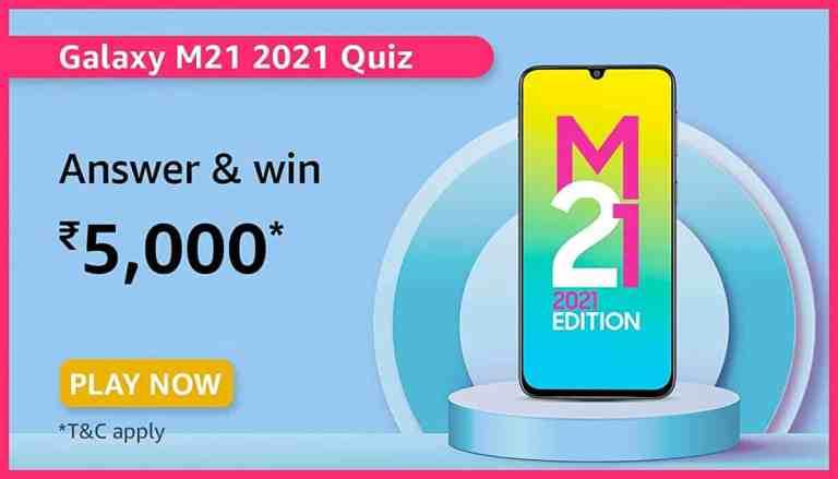 Amazon Samsung Galaxy M21 2021 Edition Quiz Answers Win 5000
