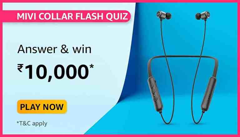 Amazon Mivi Collar Flash Quiz Answers For Today Win 10000
