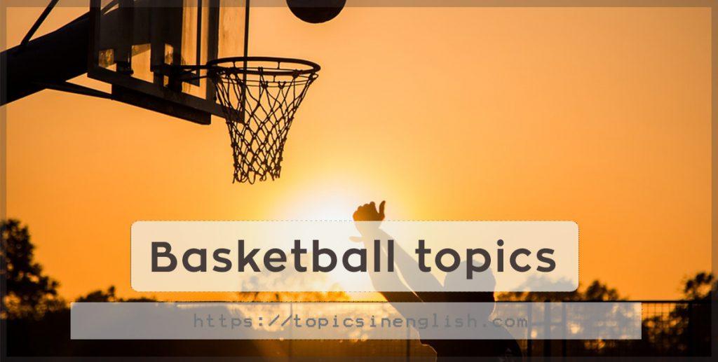 Basketball topics | Topics in English