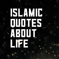 islamic quotes about life images download