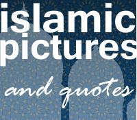 islamic pictures and quotes