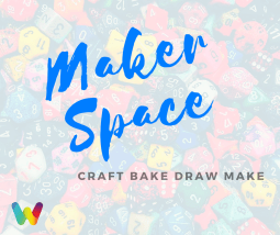 WoW Maker Space
