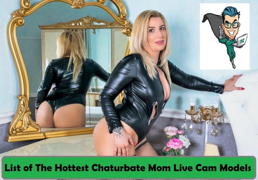 hot milfy mom chaturbate