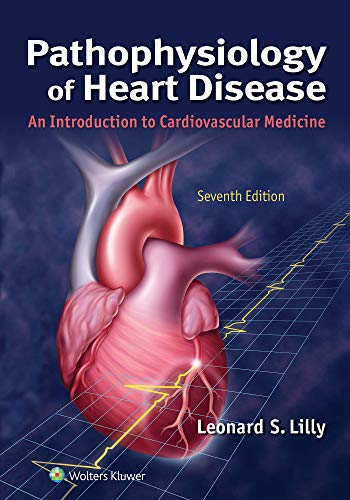 Pathophysiology of heart disease Lilly pdf