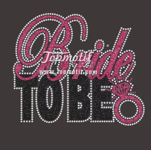 Bride to Be Rhinestone Hot Fix Design for Wedding