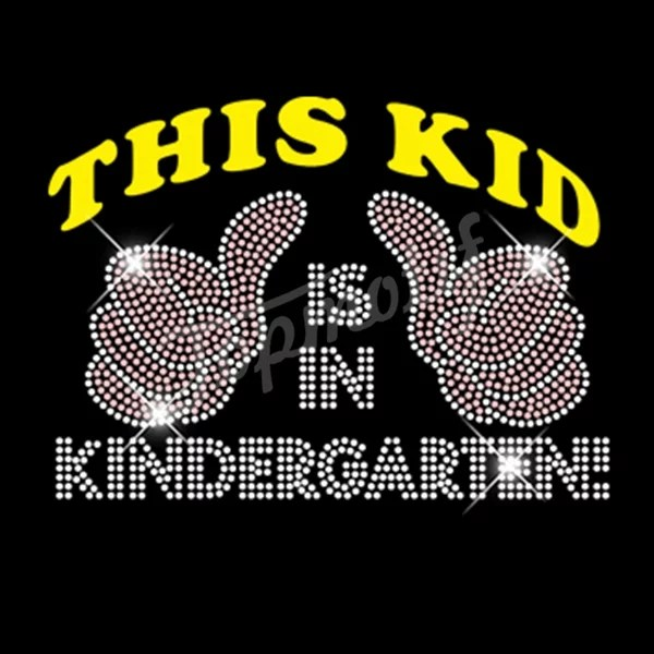 Rhinestone T-Shirt Motif  This Kid Is In Kindergarten Rhinestone Heat Transfers