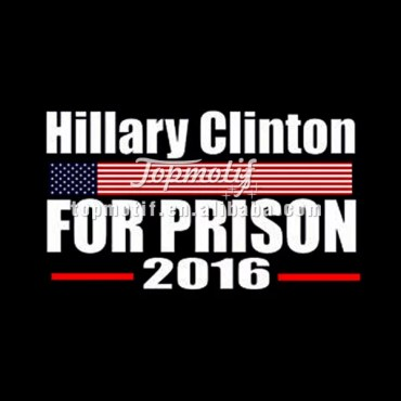 Hillary For Prison 2016 T shirt Iron On Heat Transfer Print For Garment