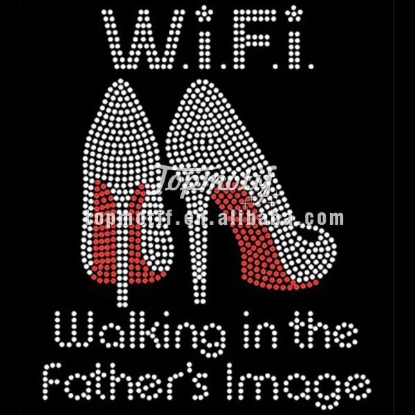 Walking In The Father's Image High Heel Shoes Patterns Custom Design Heat On rhinestone Transfers