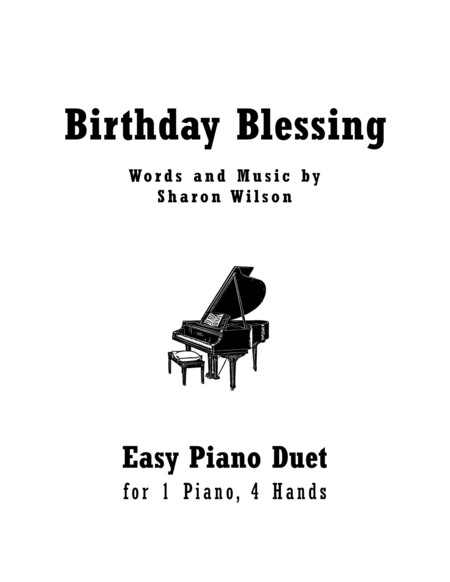 Birthday Blessing Easy Piano Duet 1 Piano 4 Hands Music