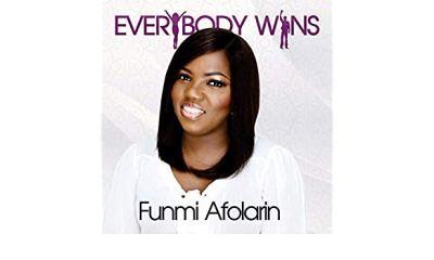 "New Music: Funmi Afolarin - ""Everybody Wins"""