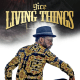 Music: 9ice – Living Things (prod. Young John)