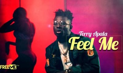 VIDEO: Terry Apala – Feel Me