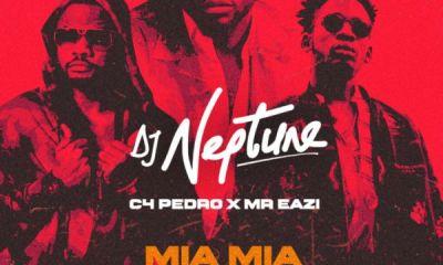 Music+Video: DJ Neptune ft. Mr Eazi - Mia Mia