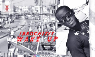 Download: Ibrochizyy - Wake Up