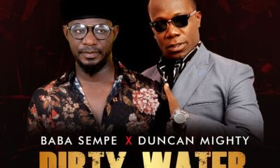 Baba Sempe-Dirty Water ft. Duncan Mighty