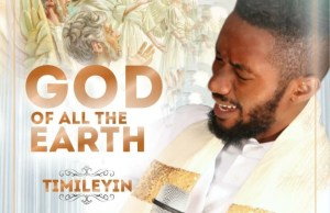 download mp3 Timileyin God of all the earth