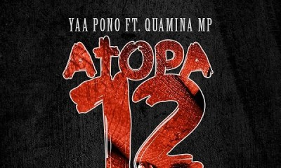 Yaa Pono – Atopa 12 ft. Quamina MP