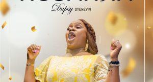 Download mp3 Dupsy Oyeneyin Hosanna
