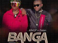 DOWNLOAD MP3 KINGP ft Zlatan Banga