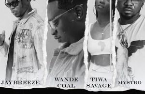 DOWNLOAD MP3: JayBreeze ft. Wande Coal, Tiwa Savage, Mystro – Eh Oh Ah