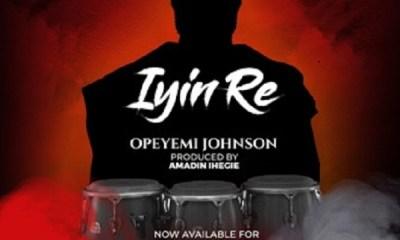 DOWNLOAD MP3 Opeyemi Johnson Iyin Re