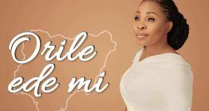 DOWNLOAD MP3: Tope Alabi – Orile Ede Mi [AUDIO+VIDEO]