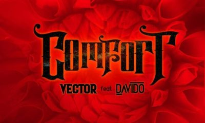 Vector ft. Davido - Comfortable