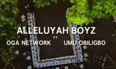 Alleluyah Boyz – God Abeg Ft. Oga Network, Umu Obiligbo (Audio + Video)