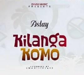 Aslay – Kilangakomo