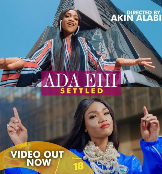 MUSIC Video: Ada Ehi – Settled (The Official Video)-TopNaija.ng